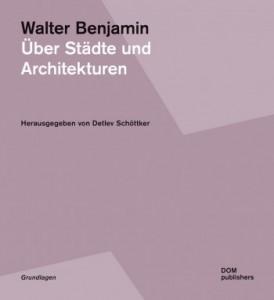 2017_walter_benjamin_über_städte_und_architekturen-331a5395